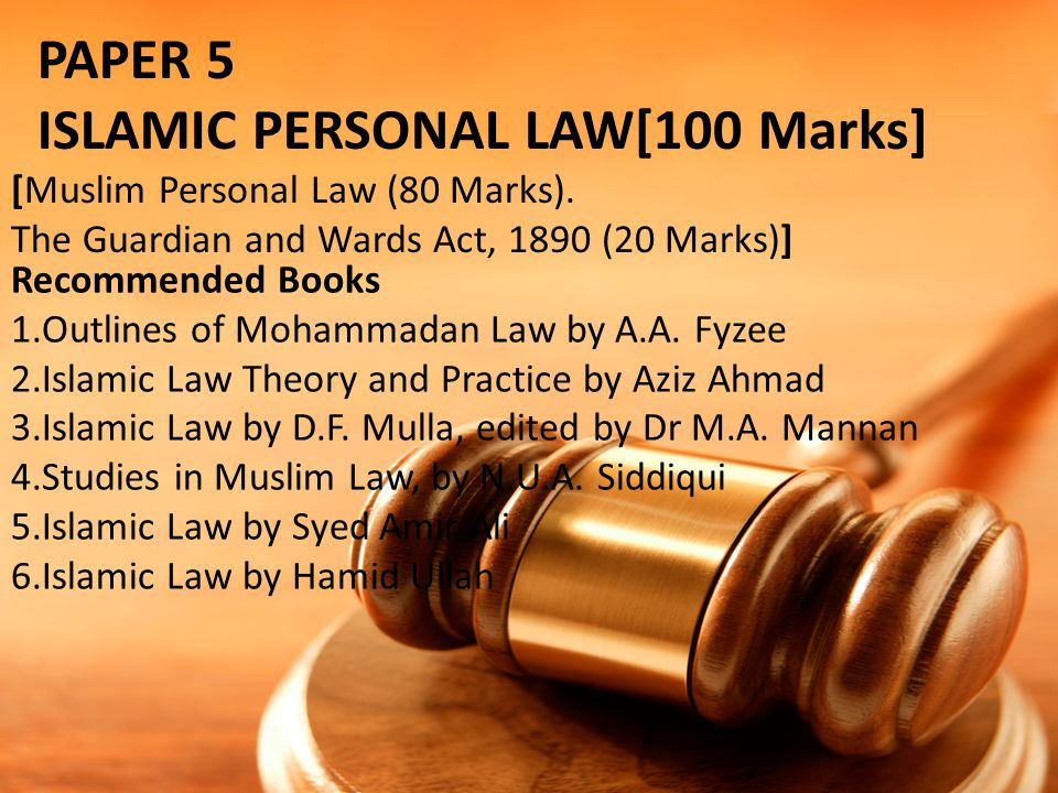 ISLAMIC PERSONAL LAW[100 Marks]